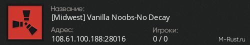 [Midwest] Vanilla Noobs-No Decay